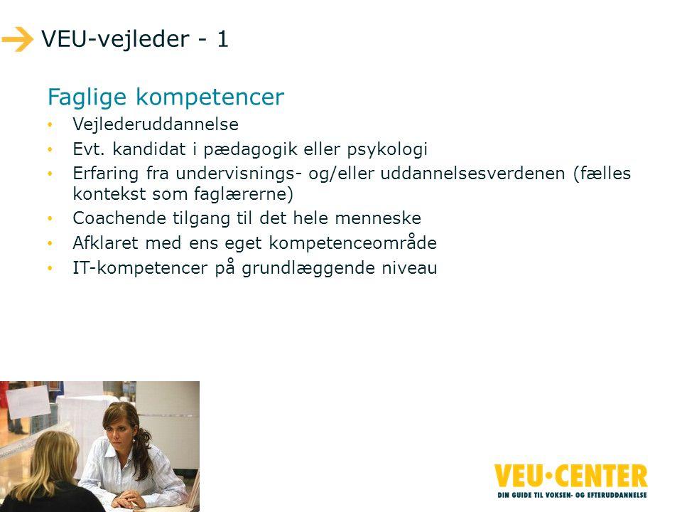VEU-vejleder - 1 Faglige kompetencer Vejlederuddannelse