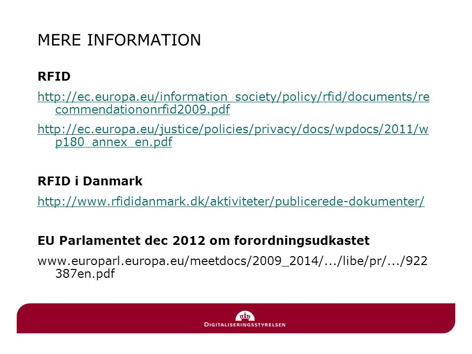 MERE INFORMATION RFID. http://ec.europa.eu/information_society/policy/rfid/documents/recommendationonrfid2009.pdf.
