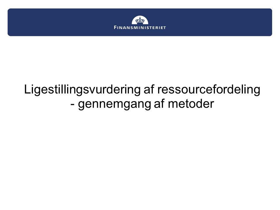 Ligestillingsvurdering af ressourcefordeling - gennemgang af metoder