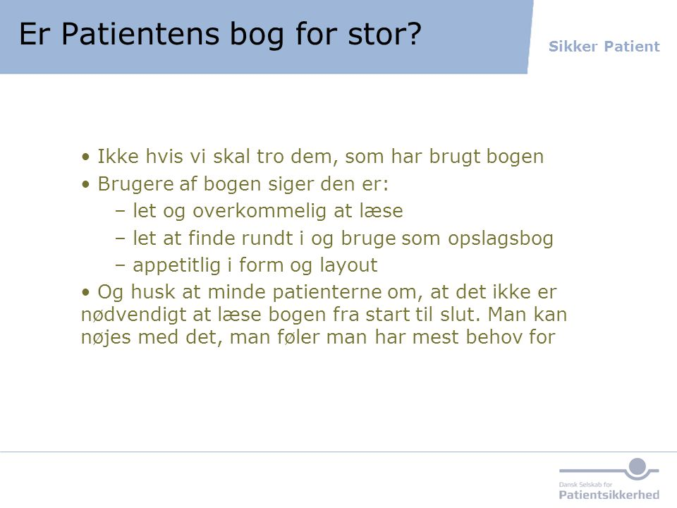 Er Patientens bog for stor