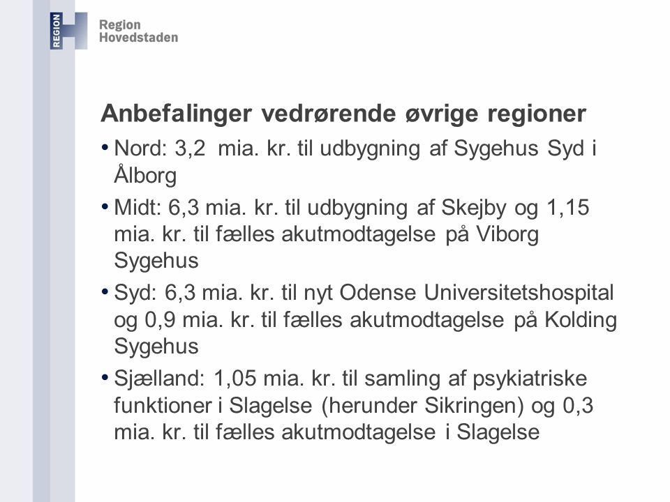 Anbefalinger vedrørende øvrige regioner