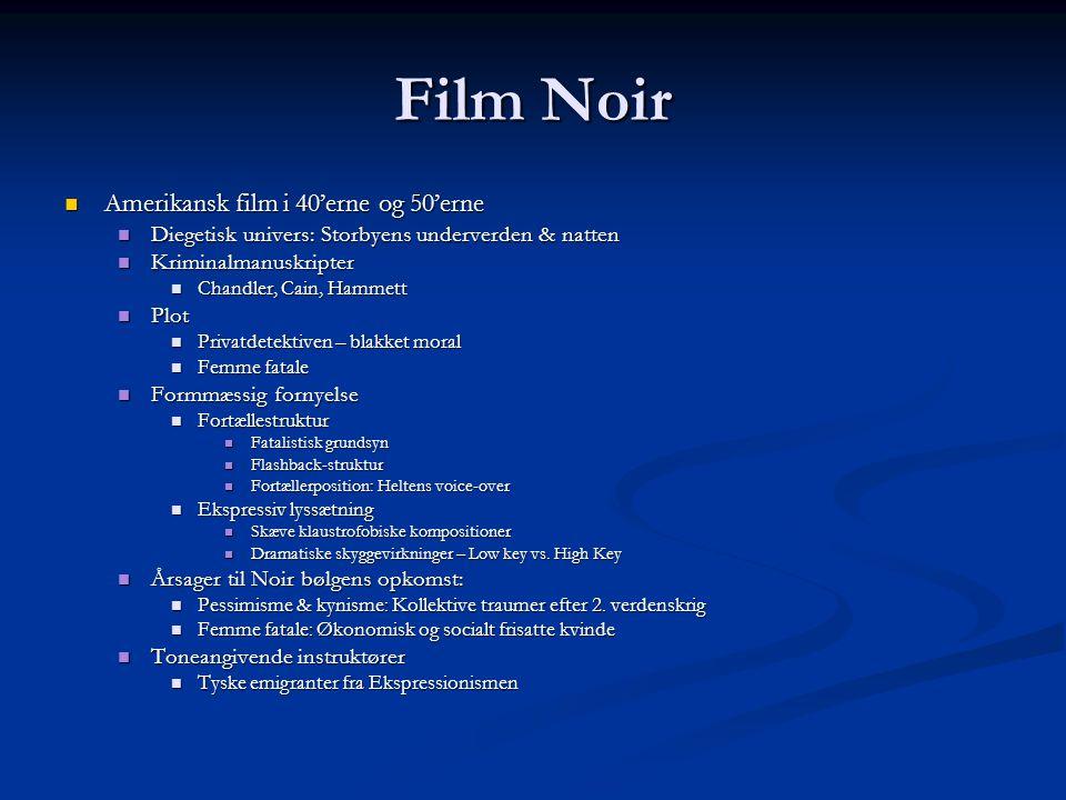 Film Noir Amerikansk film i 40'erne og 50'erne
