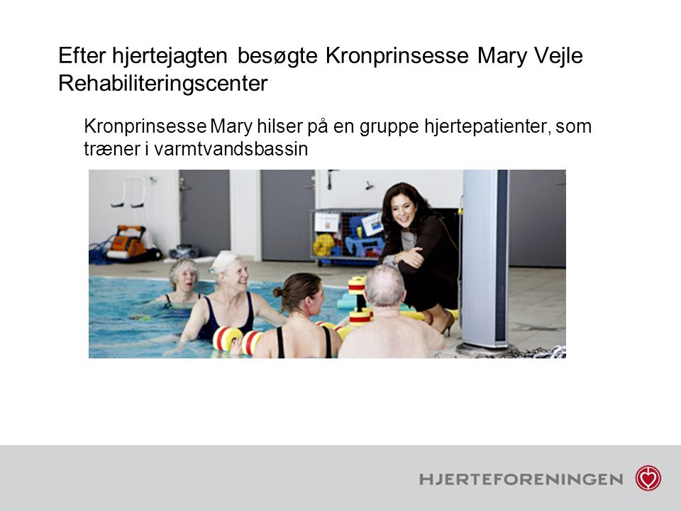 Efter hjertejagten besøgte Kronprinsesse Mary Vejle Rehabiliteringscenter