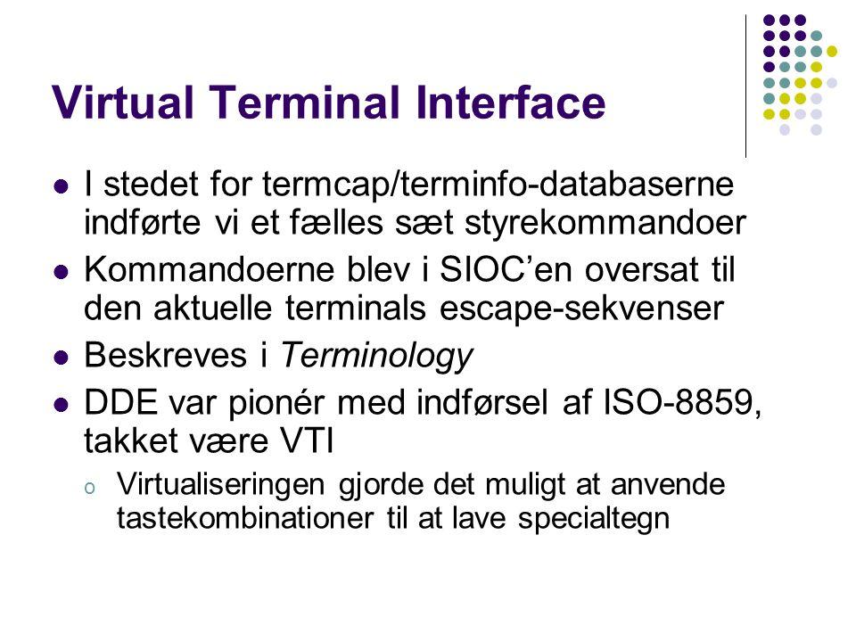 Virtual Terminal Interface