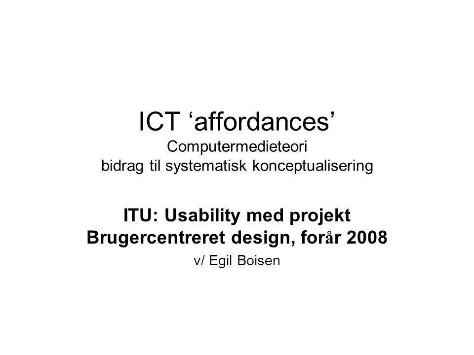 ITU: Usability med projekt Brugercentreret design, forår 2008