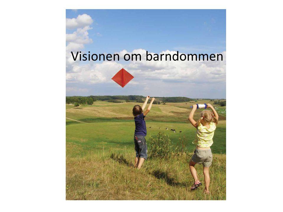 Visionen om barndommen