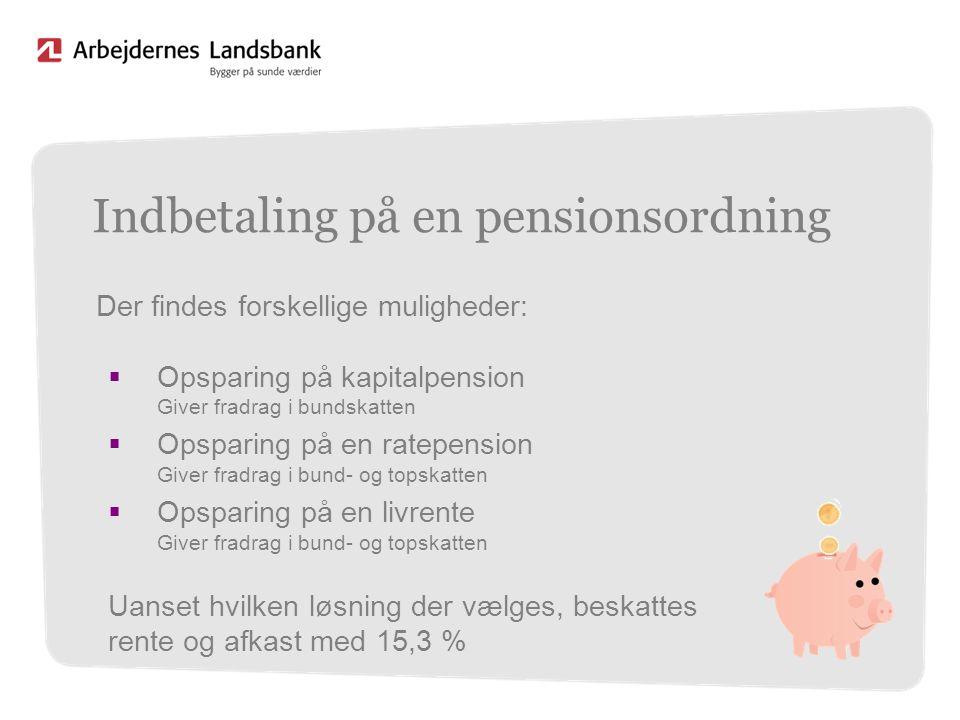 Indbetaling på en pensionsordning