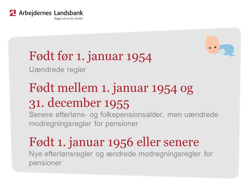 Født 1. januar 1956 eller senere