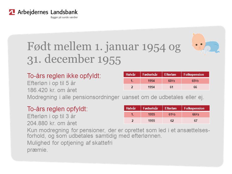Født mellem 1. januar 1954 og 31. december 1955