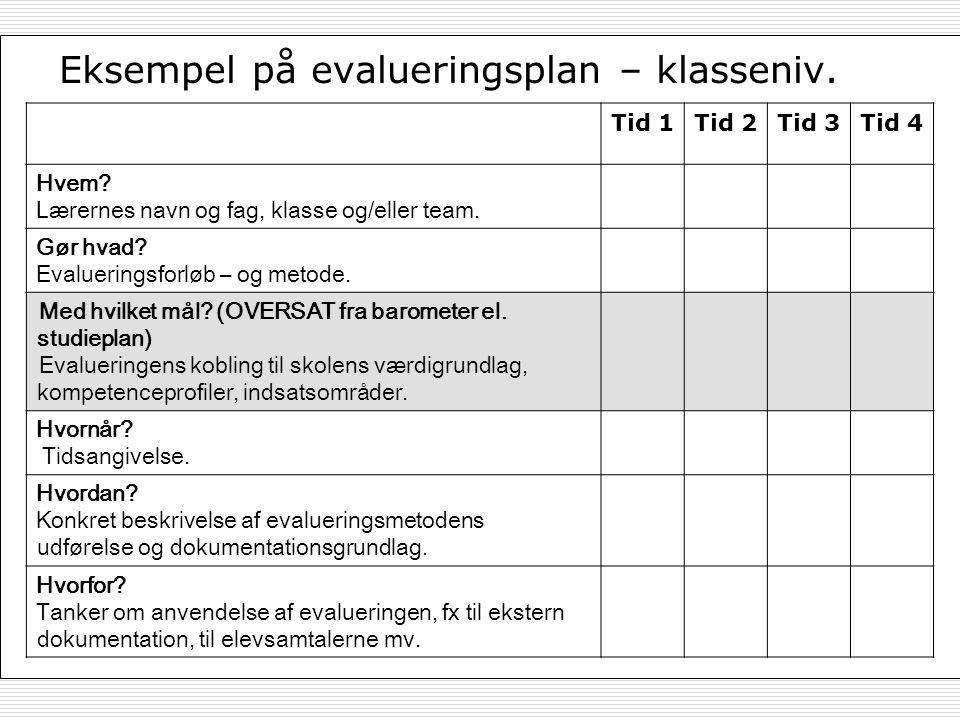 Eksempel på evalueringsplan – klasseniv.