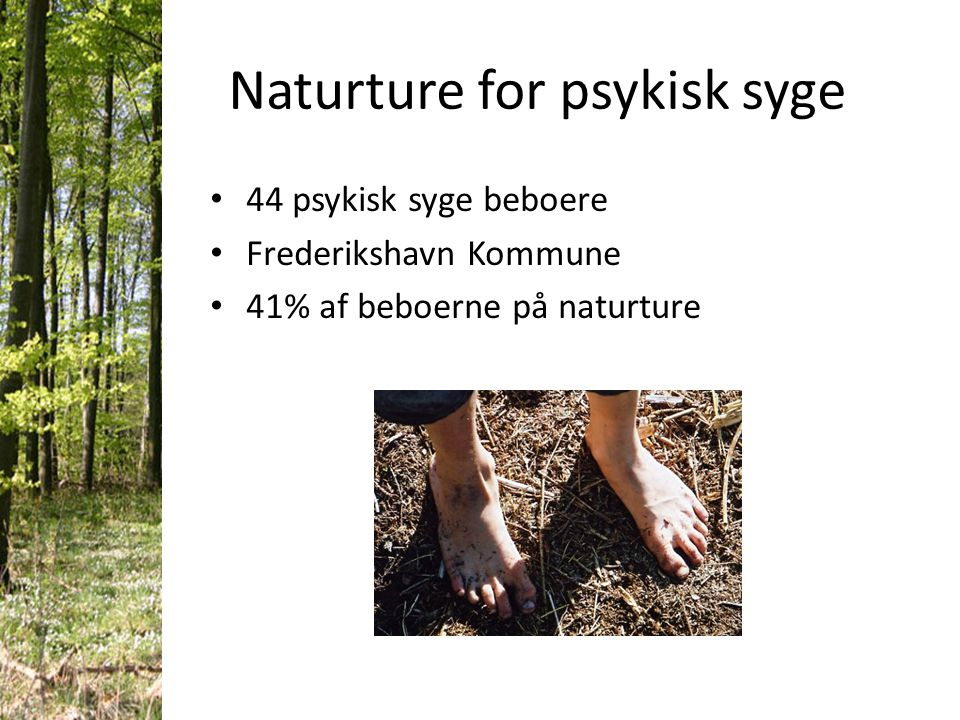 Naturture for psykisk syge