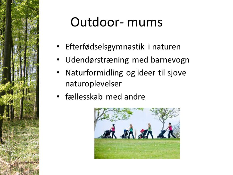 Outdoor- mums Efterfødselsgymnastik i naturen