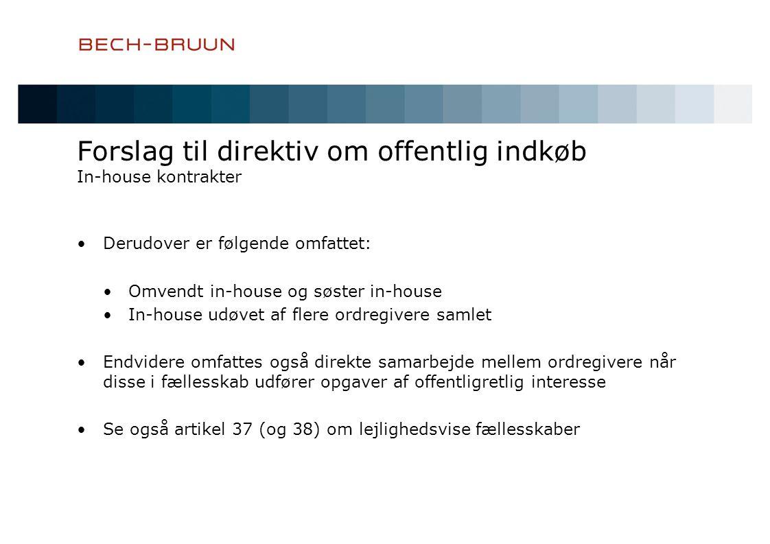 Forslag til direktiv om offentlig indkøb In-house kontrakter