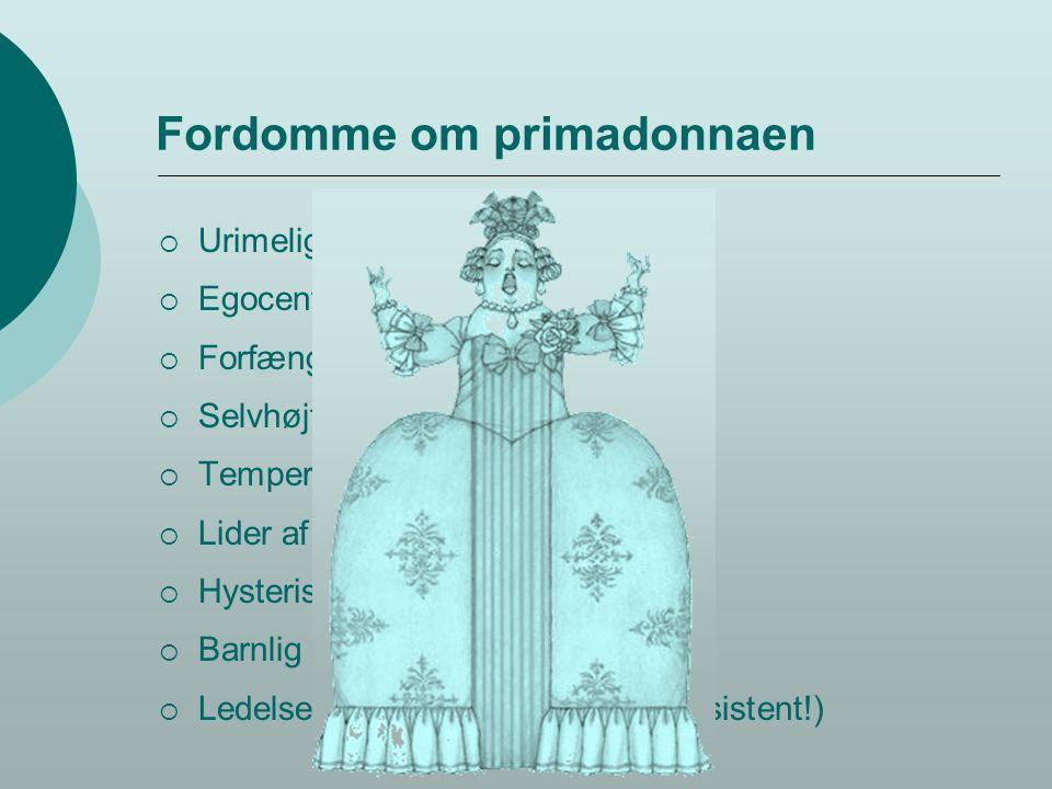 Fordomme om primadonnaen