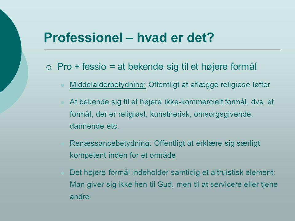 Professionel – hvad er det