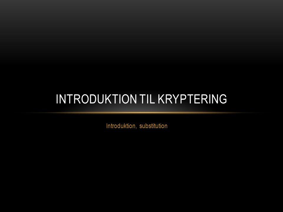Introduktion til Kryptering