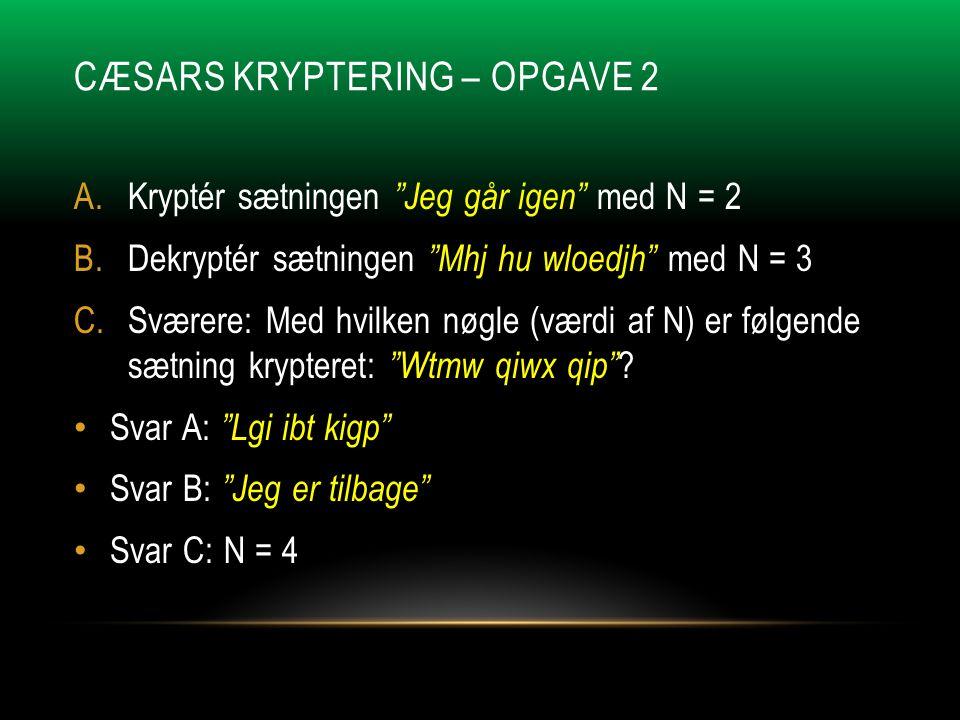 Cæsars Kryptering – Opgave 2