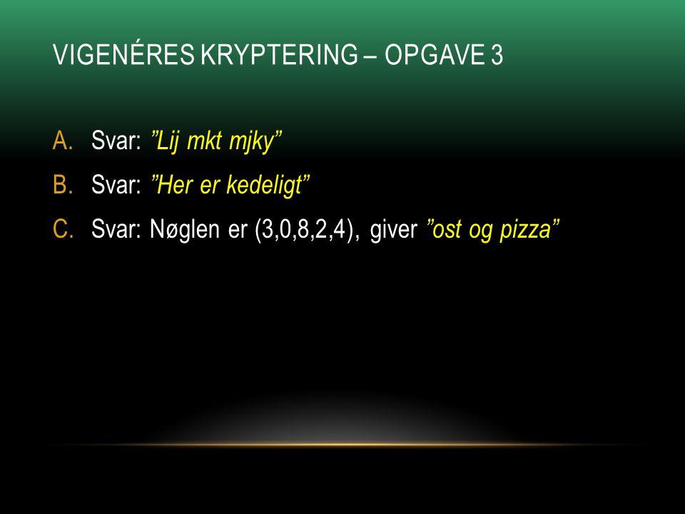 Vigenéres Kryptering – Opgave 3