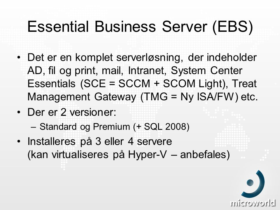 Essential Business Server (EBS)
