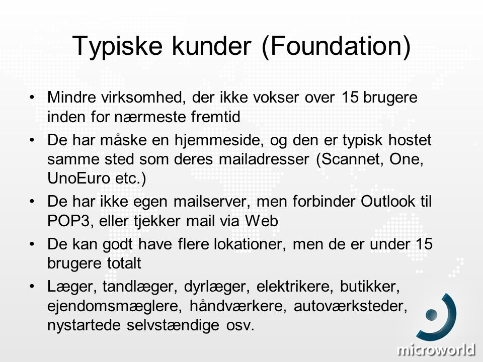 Typiske kunder (Foundation)