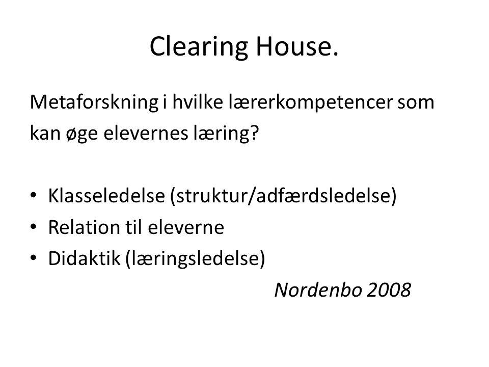 Clearing House. Metaforskning i hvilke lærerkompetencer som
