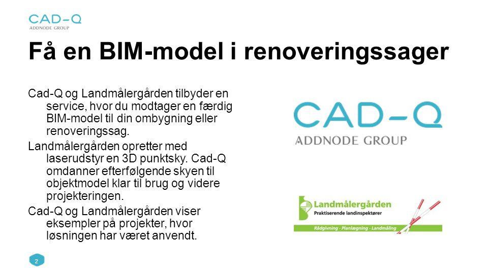 Få en BIM-model i renoveringssager