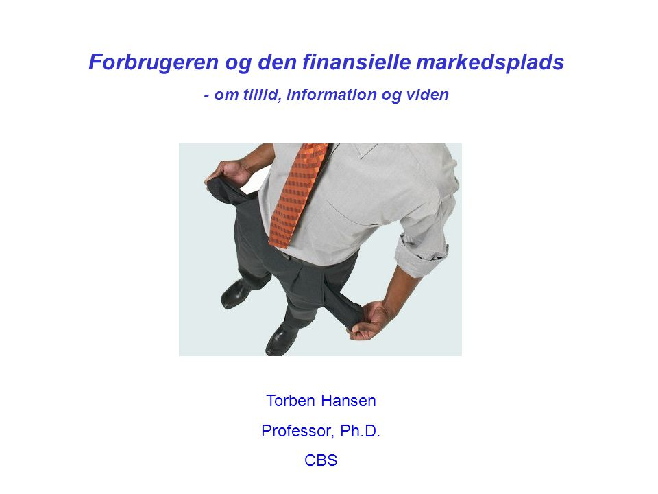 Forbrugeren og den finansielle markedsplads