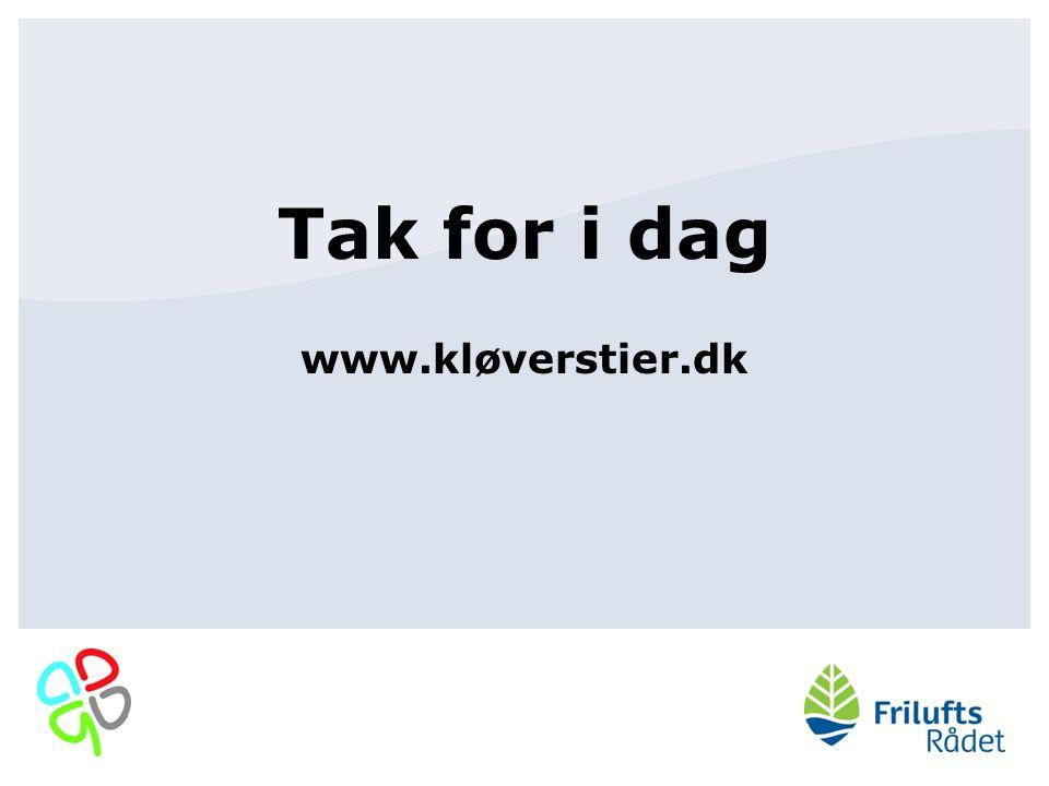 Tak for i dag www.kløverstier.dk