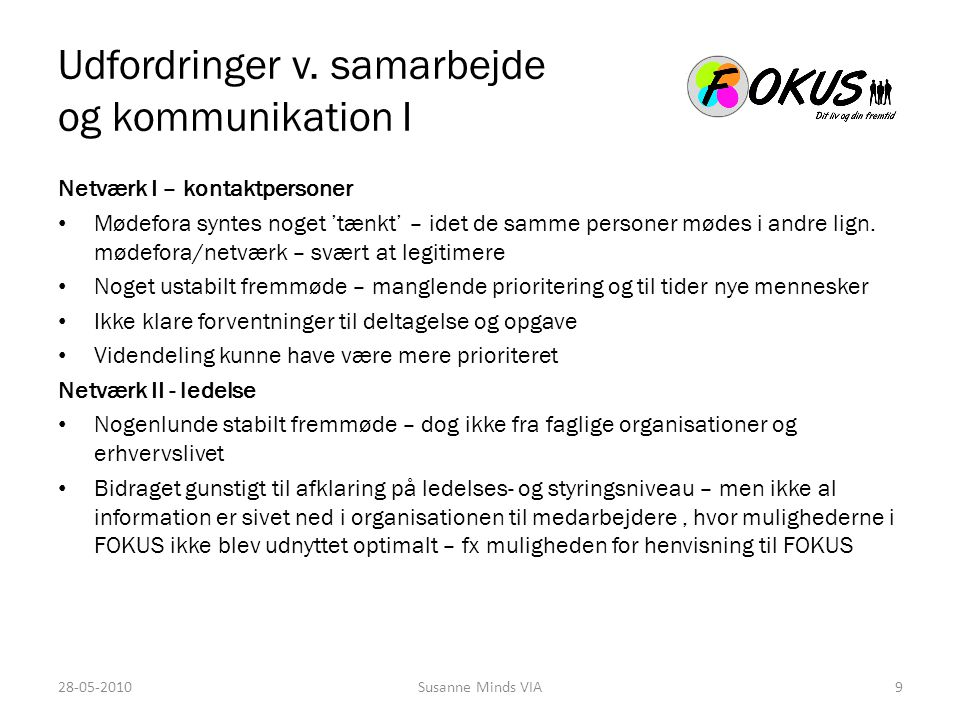 Udfordringer v. samarbejde og kommunikation I