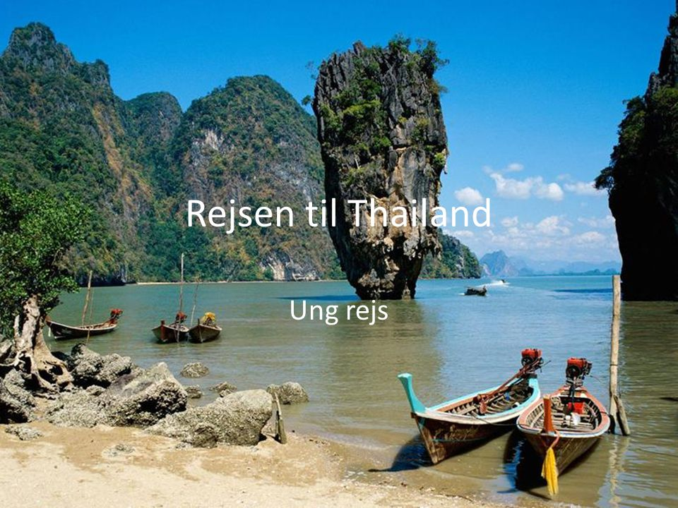 Rejsen til Thailand Ung rejs