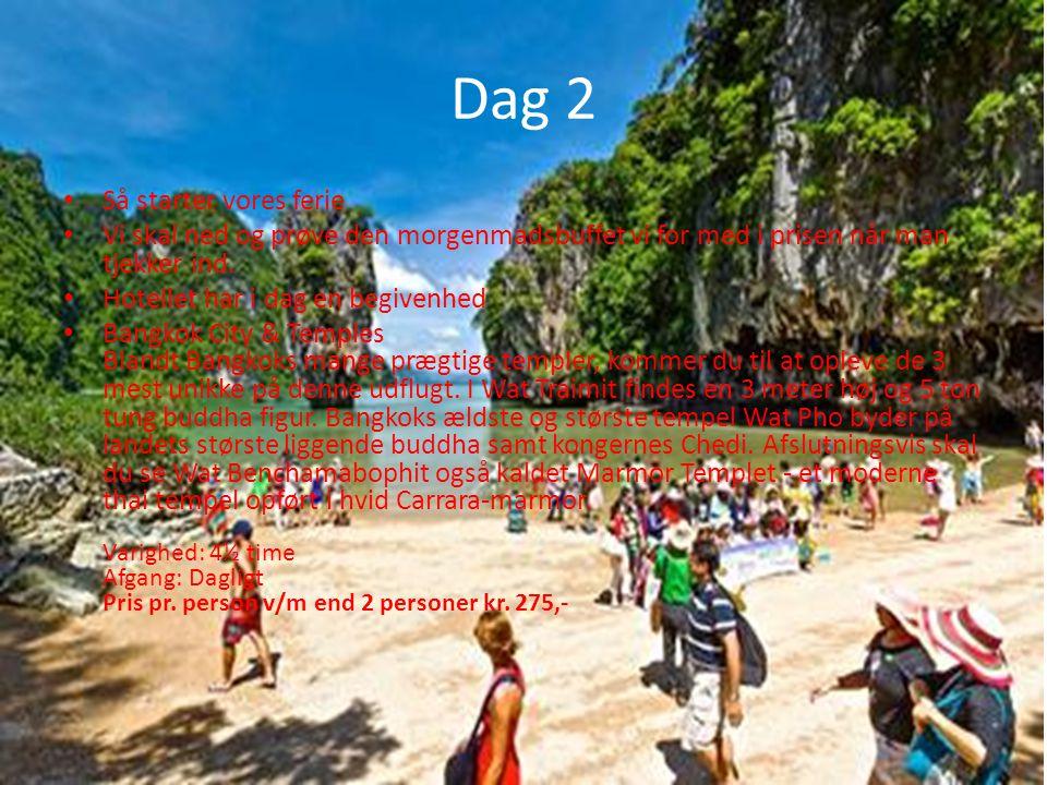 Dag 2 Så starter vores ferie
