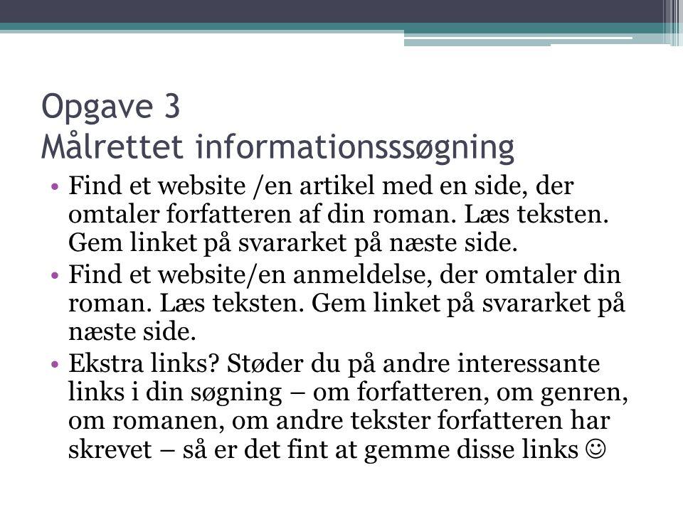 Opgave 3 Målrettet informationsssøgning