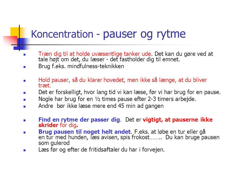 Koncentration - pauser og rytme
