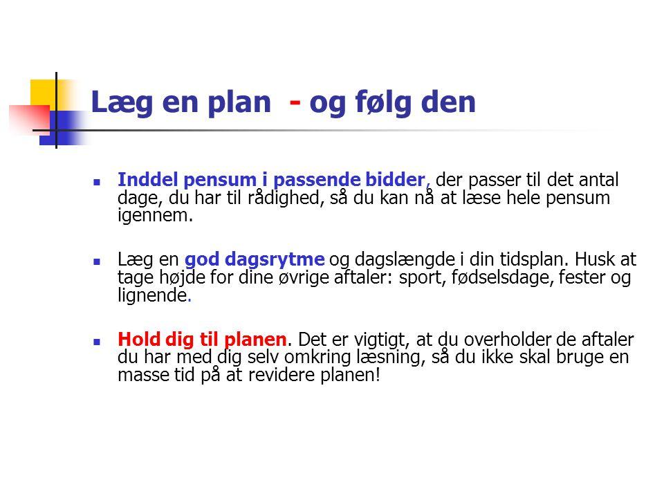 Læg en plan - og følg den