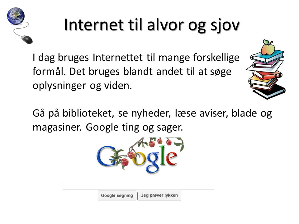 Internet til alvor og sjov