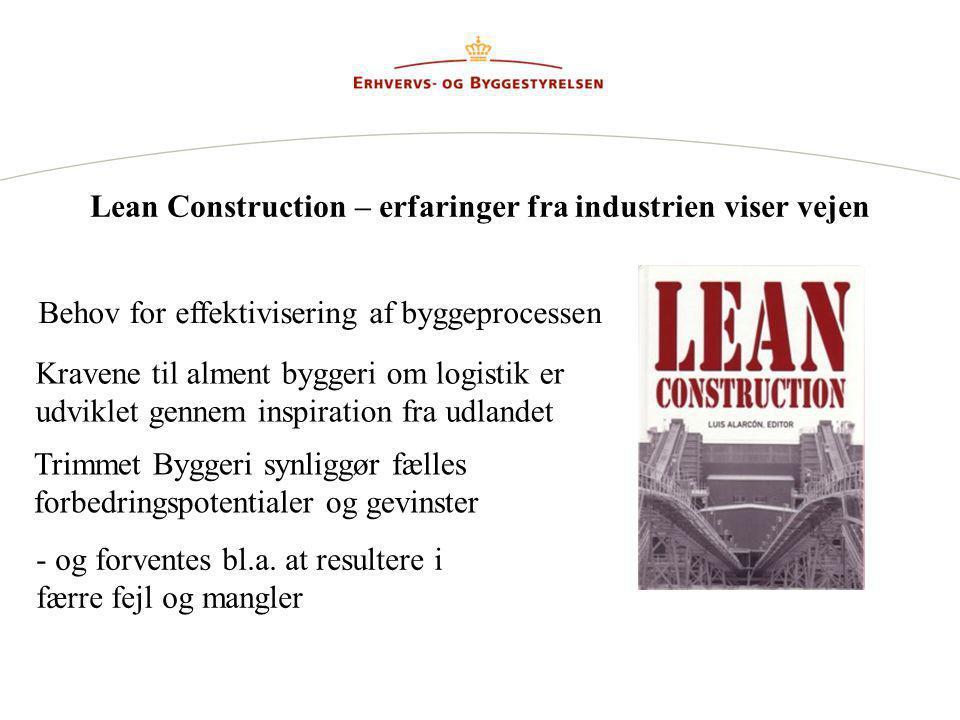 Lean Construction – erfaringer fra industrien viser vejen