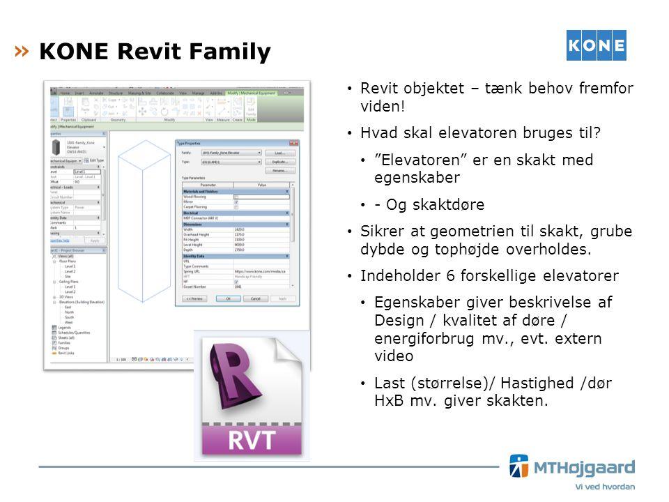 KONE Revit Family Revit objektet – tænk behov fremfor viden!