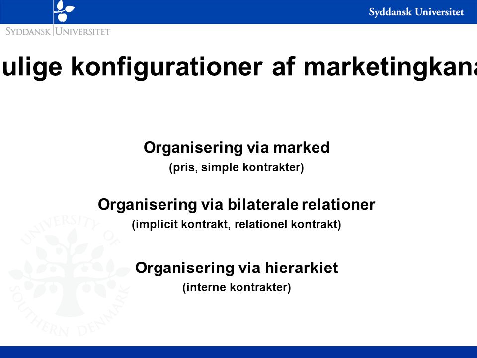 Mulige konfigurationer af marketingkanal