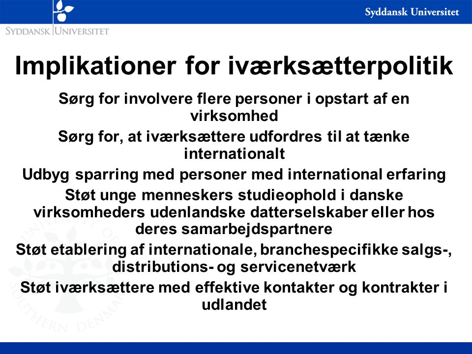 Implikationer for iværksætterpolitik