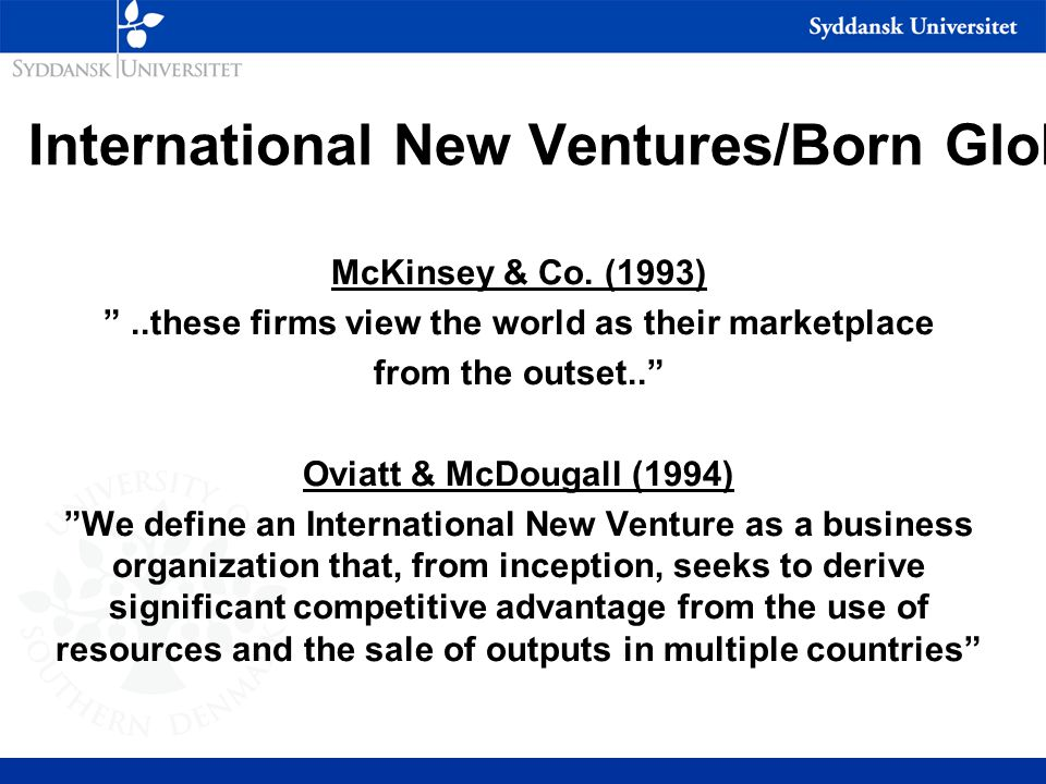 International New Ventures/Born Globals