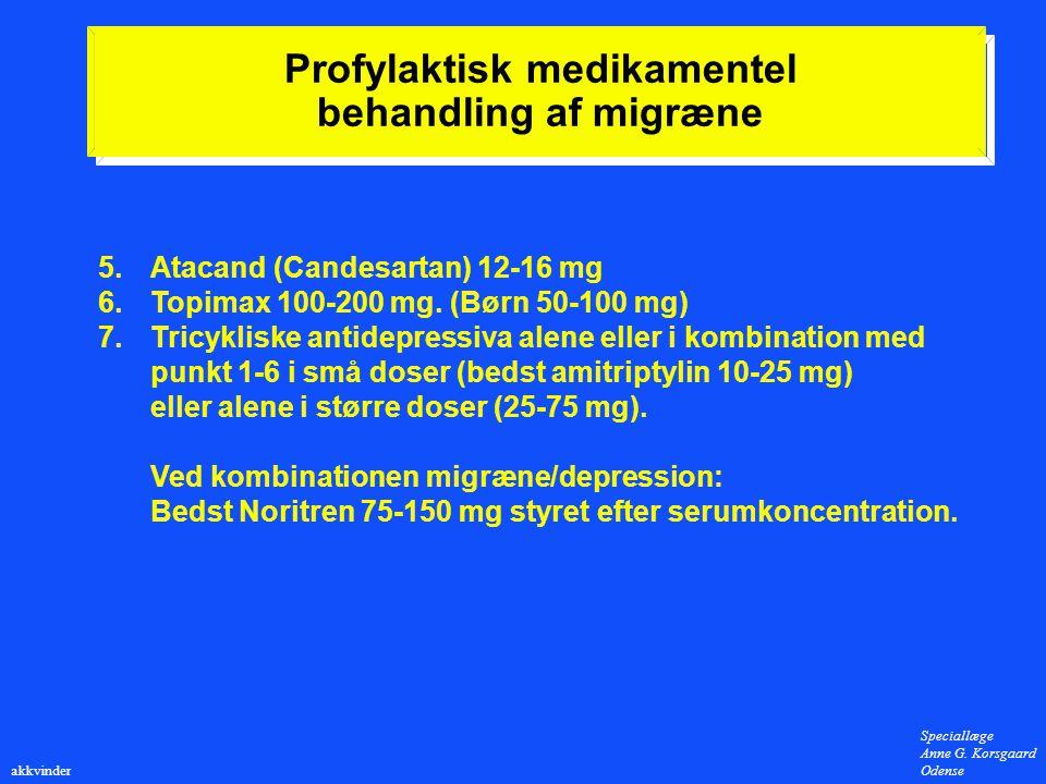 Profylaktisk medikamentel behandling af migræne