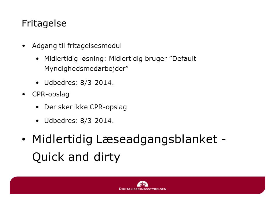 Midlertidig Læseadgangsblanket - Quick and dirty
