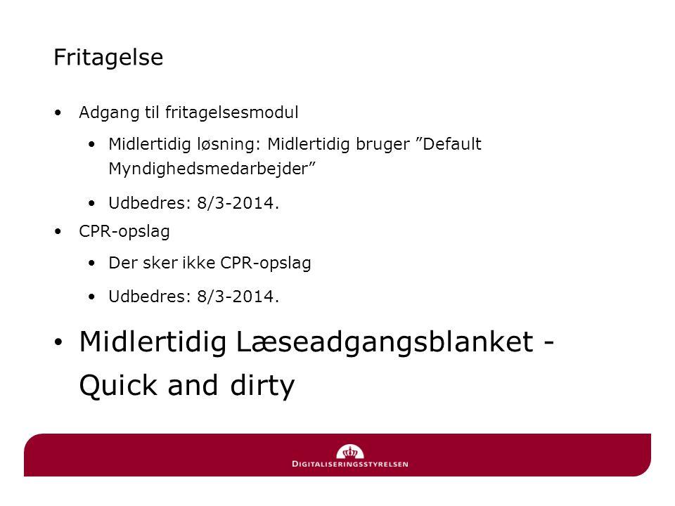 Midlertidig Læseadgangsblanket - Quick and dirty