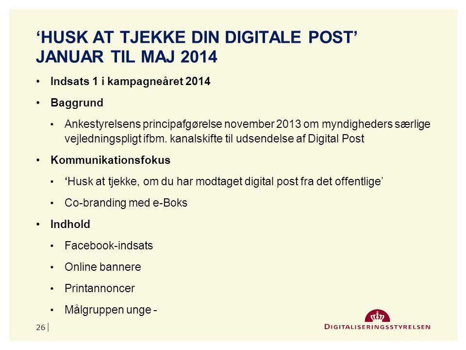 'husk at Tjekke din digitale post' Januar til maj 2014