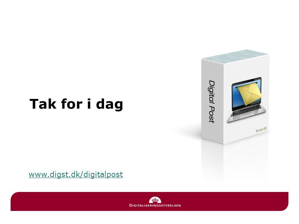 Tak for i dag www.digst.dk/digitalpost