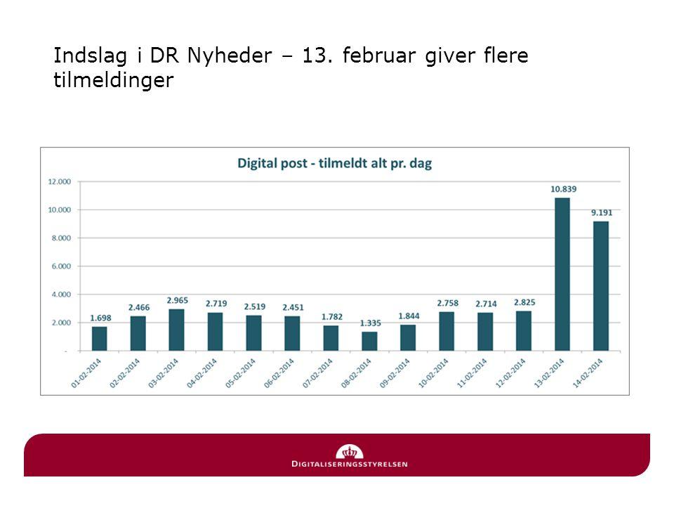 Indslag i DR Nyheder – 13. februar giver flere tilmeldinger