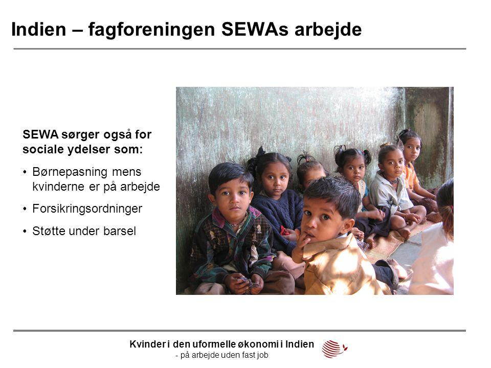 Indien – fagforeningen SEWAs arbejde