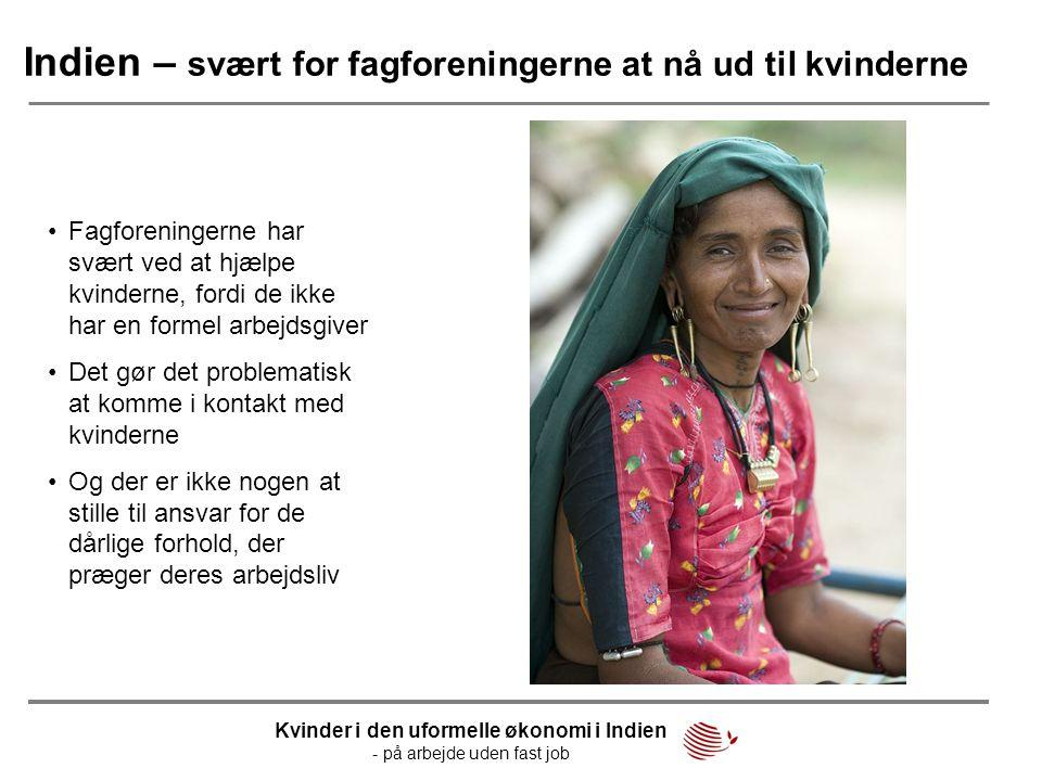 Indien – svært for fagforeningerne at nå ud til kvinderne