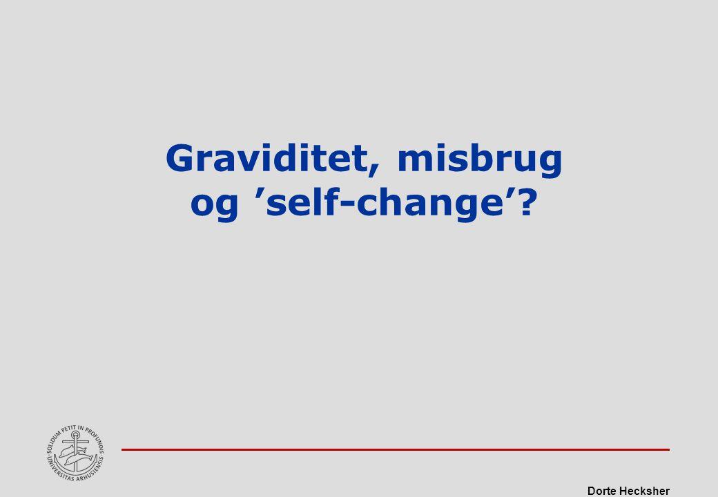 Graviditet, misbrug og 'self-change'