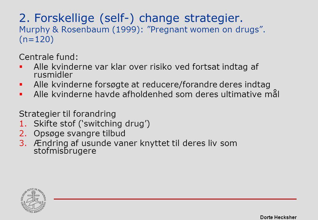 2. Forskellige (self-) change strategier